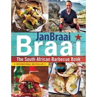 Braai : The South African Barbecue Book (recipe book meets instruction manual)